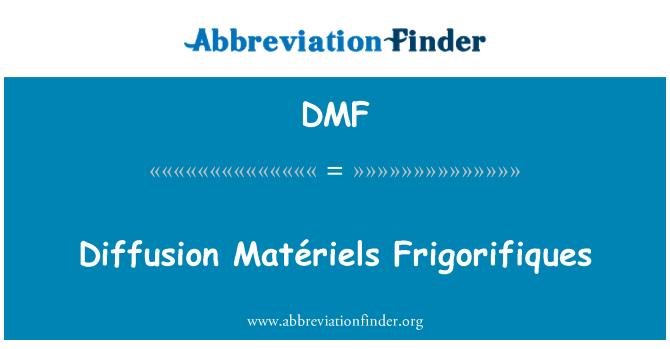 DMF: Diffusion Matériels Frigorifiques