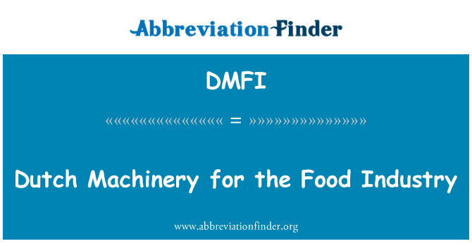 DMFI: Dutch Machinery for the Food Industry