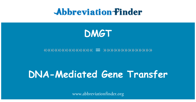 DMGT: Gen transferi DNA-aracılı