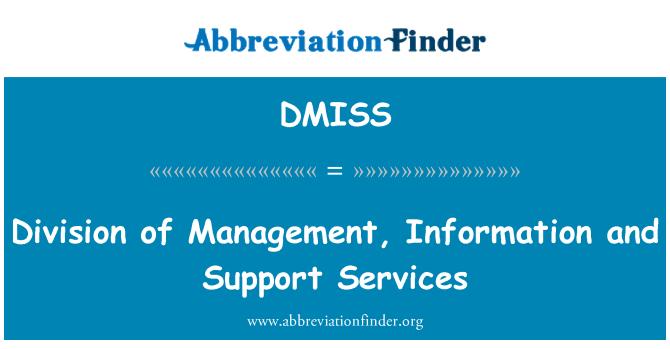 DMISS: División de administración, información y servicios de apoyo