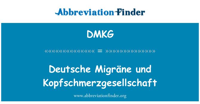 DMKG: Deutsche Migräne und Kopfschmerzgesellschaft