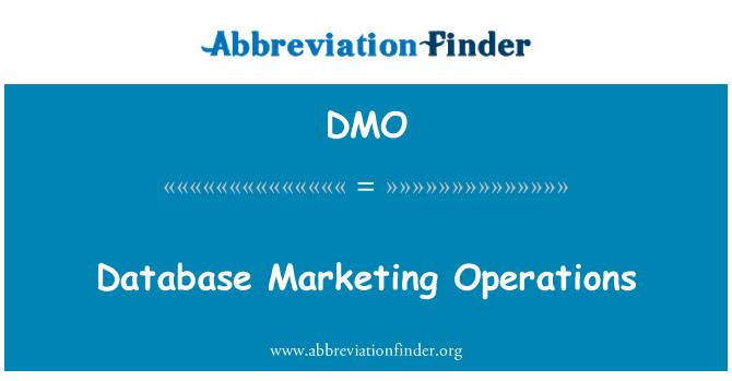 DMO: Database Marketing Operations