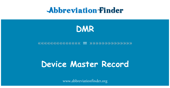 DMR: Device Master Record