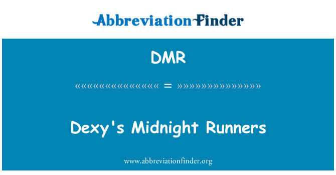 DMR: Dexy's Midnight Runners