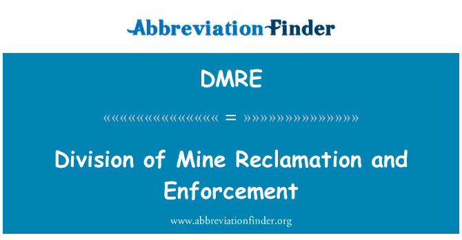 DMRE: Division of Mine Reclamation and Enforcement
