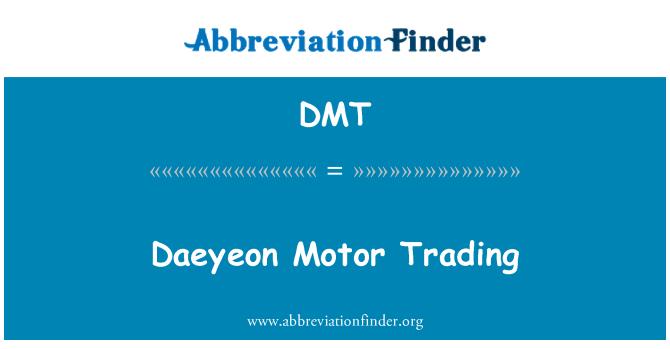DMT: Daeyeon Motor Trading
