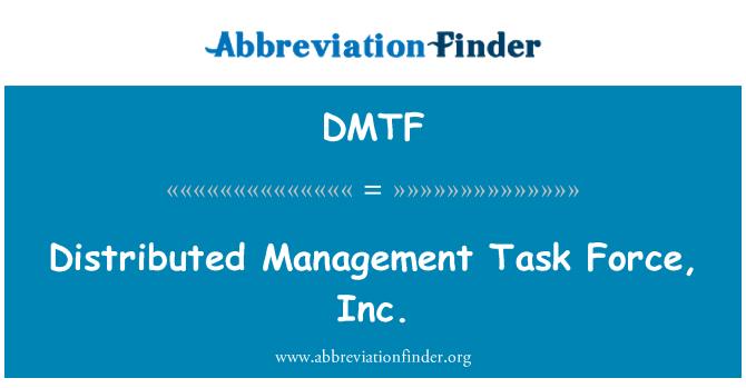 DMTF: Gestión distribuida de tareas, Inc.