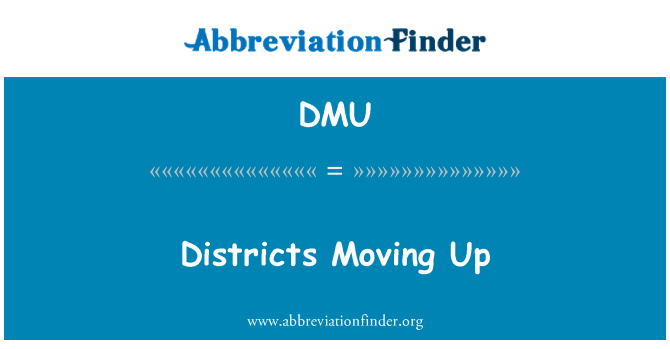 DMU: Districts Moving Up