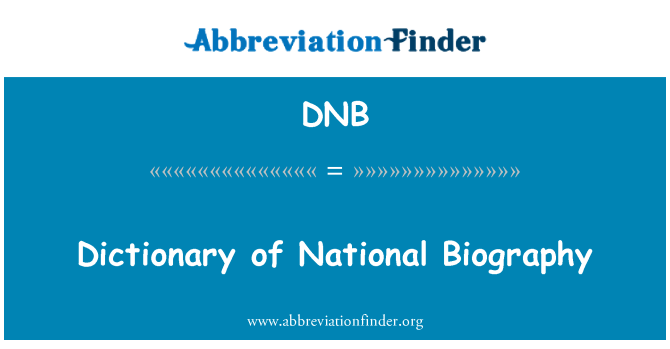 DNB: Dictionary of National Biography