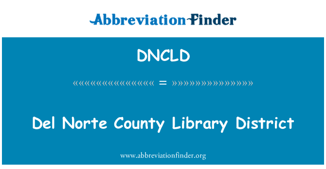 DNCLD: Del Norte County Library District