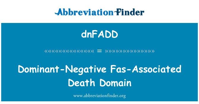 dnFADD: Dominio de muerte asociado a Fas dominante negativo