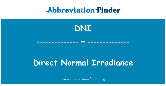 DNI: Direct Normal Irradiance