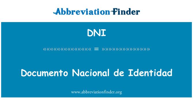 DNI: Documento Nacional de Identidad