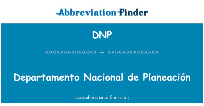 DNP: Departamento Nacional de Planeación