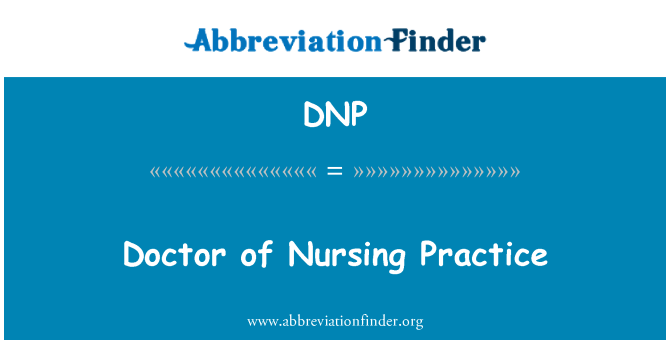 DNP: Doctor of Nursing Practice