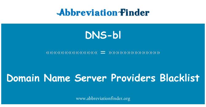 DNS-bl: Domain Name Server Providers Blacklist