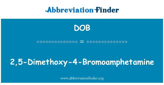 DOB: 2,5-Dimethoxy-4-Bromoamphetamine