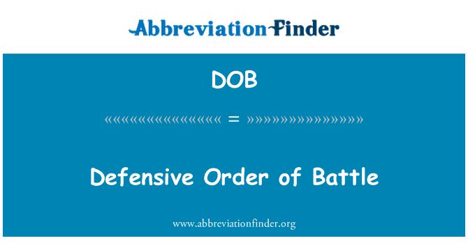 DOB: Defensive Order of Battle