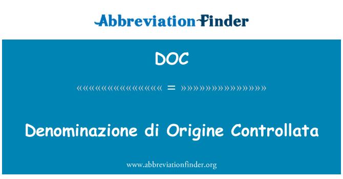 DOC: Denominazione di Origine Controllata