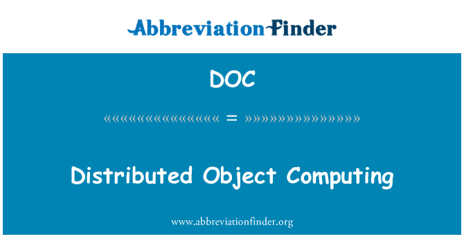 DOC: Distributed Object Computing