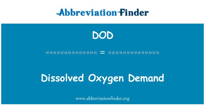 DOD: Dissolved Oxygen Demand