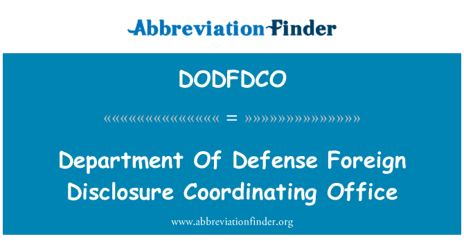 DODFDCO: Department Of Defense Foreign Disclosure Coordinating Office