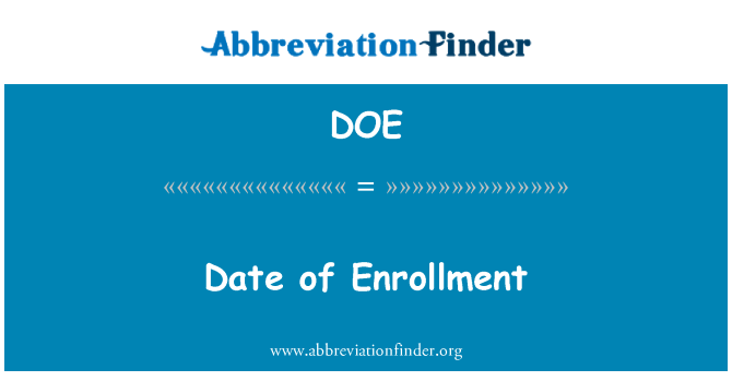 DOE: Date of Enrollment