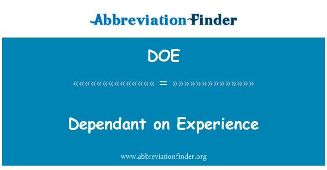 DOE: Dependant on Experience
