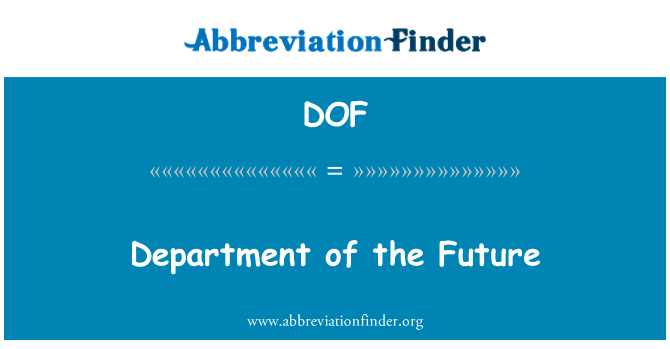 DOF: Department of the Future