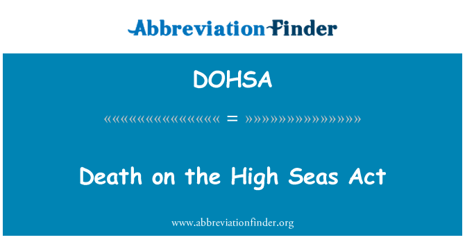 DOHSA: Death on the High Seas Act