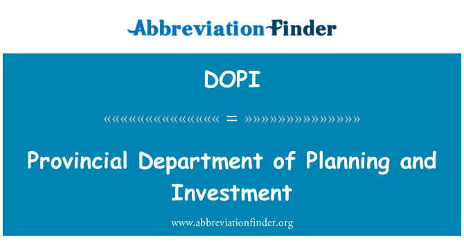 DOPI: Provincial Department of Planning and Investment