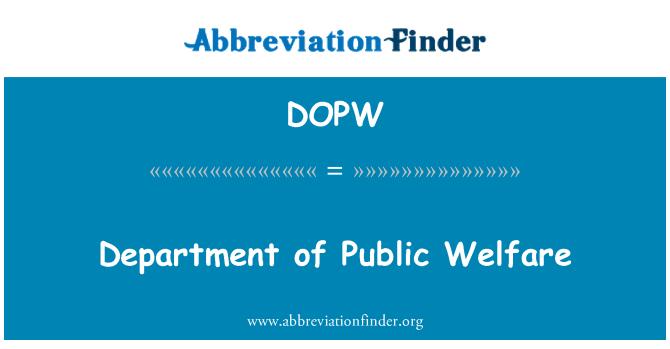 DOPW: Department of Public Welfare