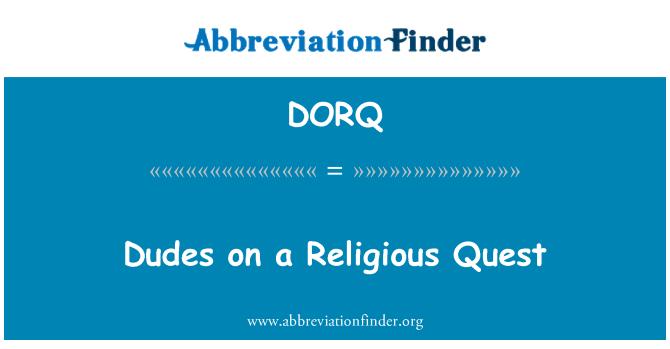 DORQ: Dudes en una misión religiosa