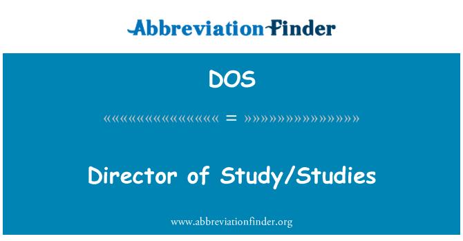 DOS: Director of Study/Studies