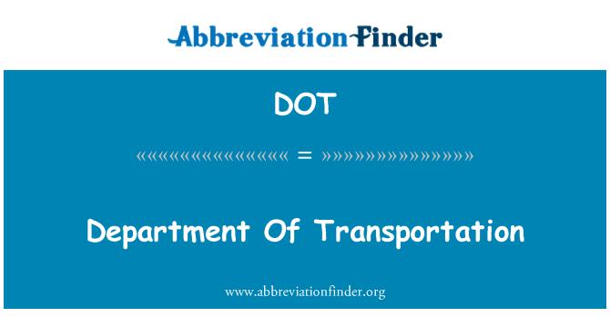 DOT: Department Of Transportation