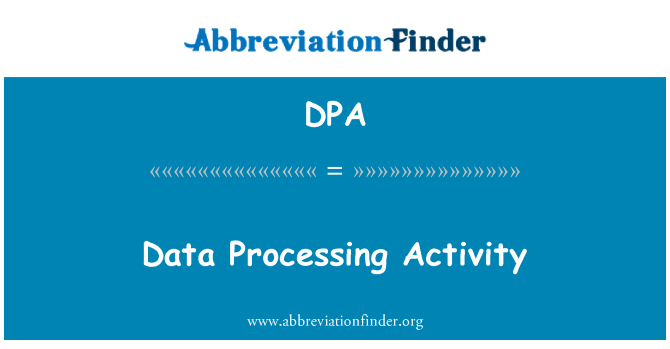 DPA: Data Processing Activity