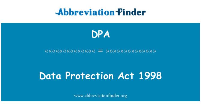 DPA: Data Protection Act 1998