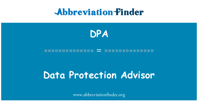 DPA: Data Protection Advisor