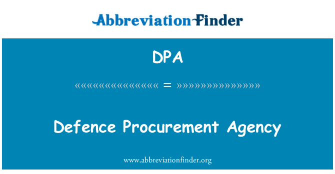 DPA: Defence Procurement Agency