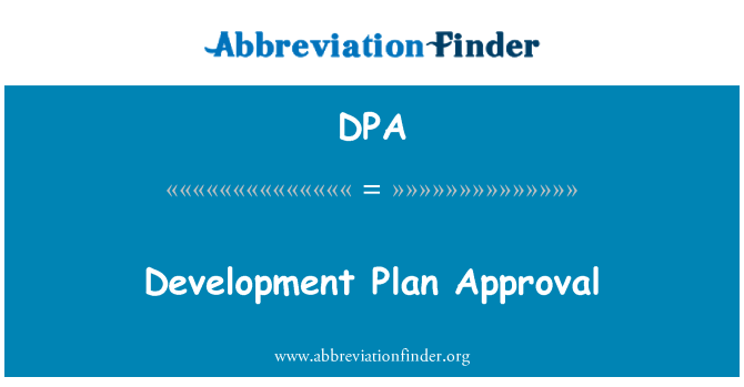 DPA: Development Plan Approval