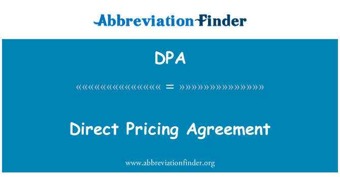 DPA: Direct Pricing Agreement