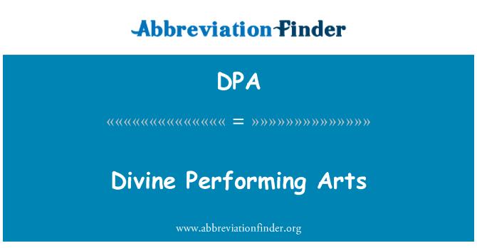 DPA: Divine Performing Arts