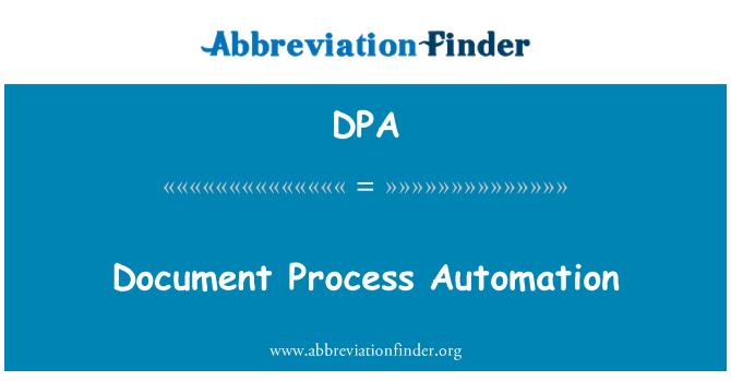 DPA: Document Process Automation