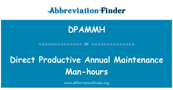 DPAMMH: Direct Productive Annual Maintenance Man-hours