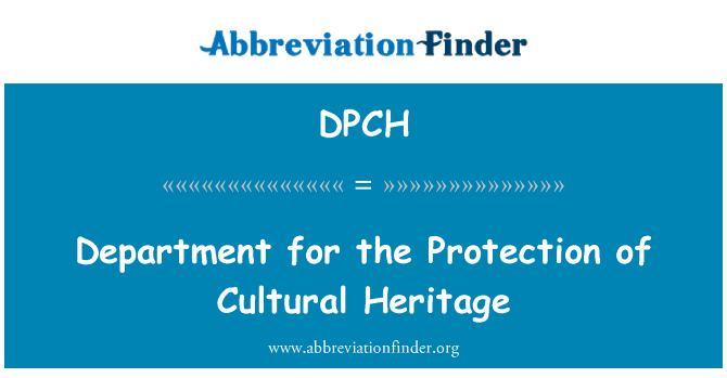 DPCH: Department for the Protection of Cultural Heritage