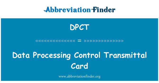 DPCT: Duomenų apdorojimo kontrolės protestą kortelės