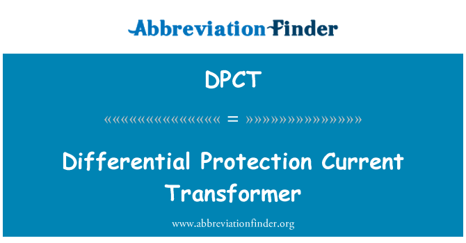 DPCT: Differential Protection Current Transformer