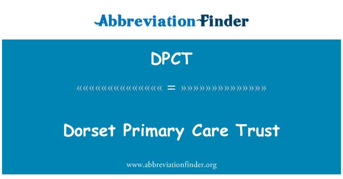 DPCT: Dorset Primary Care Trust