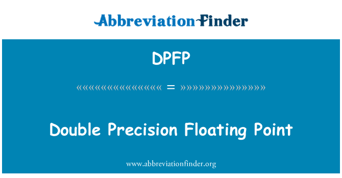 DPFP: Double Precision Floating Point