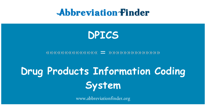 DPICS: Drug Products Information Coding System